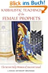 Kabbalistic Teachings of the Female P...