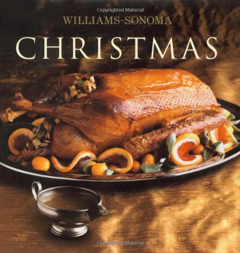 Williams-Sonoma Collection: Christmas by Carolyn Miller