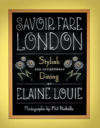 Savoir Fare London: Stylish and Affordable Dining (Savoir Fare Guides)
