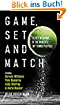 Game, Set and Match: Secret Weapons o...