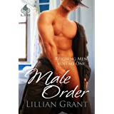 Male Order (Reigning Men, Book 1) ~ Lillian Grant