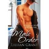 Male Order (Reigning Men Book 1) ~ Lillian Grant
