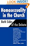 Homosexuality in the Church: Both Sides of the Debate (Movements)