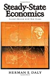 Steady-State Economics: Second Edition With New Essays (155963071X) by Daly, Herman E.