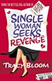 img - for Single Woman Seeks Revenge by Tracy Bloom (2015-04-23) book / textbook / text book