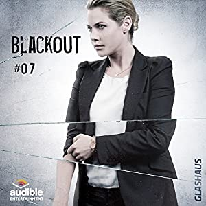 Blackout (Glashaus 7) | [Christian Gailus]