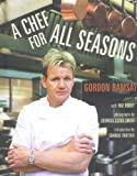 A Chef for All Seasons (1580087426) by Ramsay, Gordon
