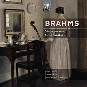 Brahms: Cello & Violin Sonatas