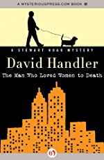 The Man Who Loved Women to Death (The Stewart Hoag Mysteries)