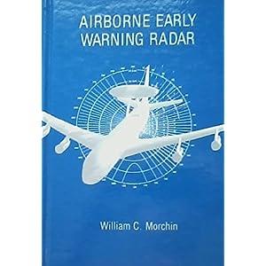 Airborne Early Warning Radar (Artech House Radar Library)