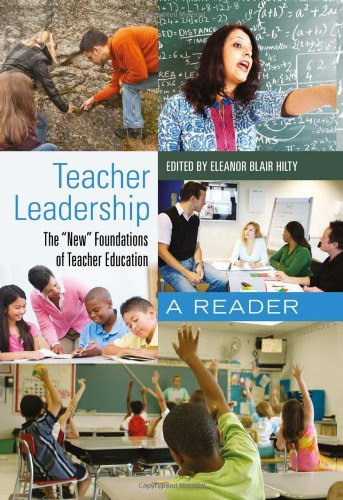 Teacher Leadership: The «New» Foundations of Teacher...