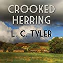 Crooked Herring Audiobook by L. C. Tyler Narrated by Gordon Griffin