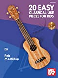 img - for 20 Easy Classical Uke Pieces for Kids book / textbook / text book