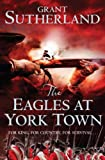 img - for The Eagles at York Town (The Decipherer's Chronicles) book / textbook / text book