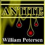 Antite | William Petersen