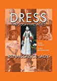 img - for Dress Through the Ages book / textbook / text book