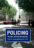 img - for Policing: Politics, Culture and Control - Essays in Honour of Robert Reiner book / textbook / text book