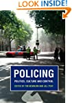 Policing: Politics, Culture and Control