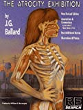The Atrocity Exhibition, Revised Edition (Re-Search Series) (0940642182) by J. G. Ballard