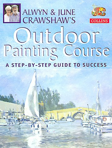 Alwyn and June Crawshaw's Outdoor Painting Course PDF