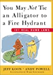 You May Not Tie an Alligator to a Fir...