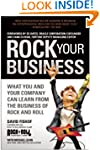 Rock Your Business: What You and Your...