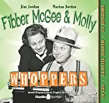 Fibber McGee & Molly Whoppers (Old Time Radio)