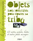Objets non identifis pour pater sa tribu : 63 cartes, sachets, botes et autres petits messagers