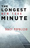 img - for The Longest New York Minute book / textbook / text book
