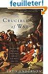 Crucible of War: The Seven Years' War...