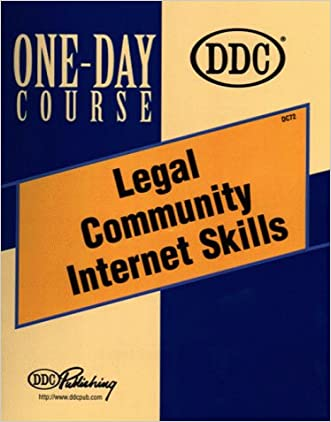 Legal Community Internet Skills One-Day Course written by Curt Robbins