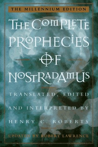 The Complete Prophecies of Nostradamus, HENRY C. ROBERTS
