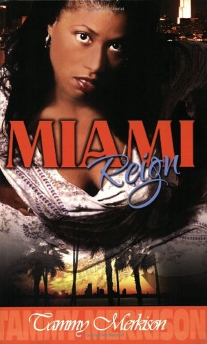 Book: Miami Reign by Tammy Merkison