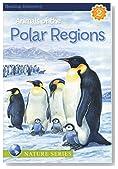 Animals of the Polar Regions, Reading Level 2