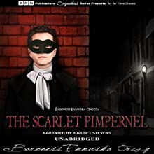 The Scarlet Pimpernel Audiobook by Emmuska Orczy Narrated by Harriet Stevens