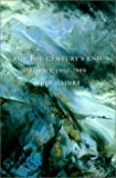 For the Centurys End: Poems 1990-1999 (The Pacific Northwest Poetry Series)
