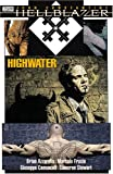 Hellblazer: Highwater (1401202233) by Brian Azzarello