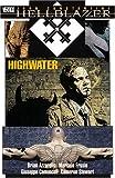 Hellblazer: Highwater (1401202233) by Brian Azzarello