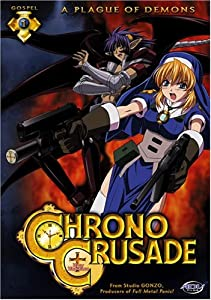 Chrono Crusade, Vol. 1: A Plague of Demons