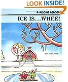 Ice Is Whee (Rookie Readers)