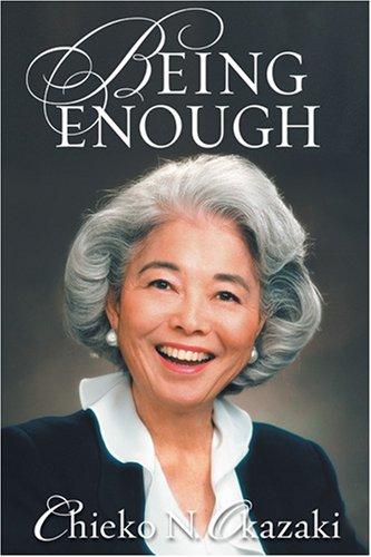 Being Enough, CHIEKO N. OKAZAKI