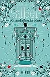 Kerstin Gier: Silber - Das zweite Buch der Träume, Buchtipp als Hardcover