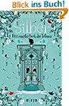 Silber - Das zweite Buch der Tr�ume:...