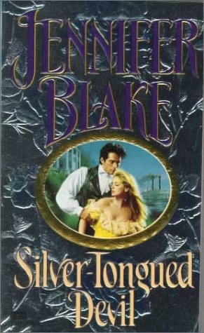Silver-Tongued Devil, JENNIFER BLAKE