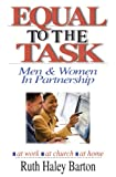 img - for Equal to the Task: Men and Women in Partnership book / textbook / text book