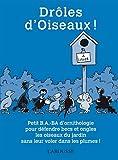 echange, troc Gilles Bonotaux, Hélène Lasserre - Drôles d'Oiseaux !
