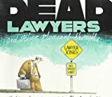 Dead Lawyers and Other Pleasant Thoughts (067974441X) by David Wiley Miller