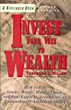 img - for Invest Your Way to Wealth book / textbook / text book