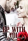Image de Be with you: weil es dich gibt (With you-Reihe 1)
