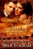 Samsons Lovely Mortal: Scanguards Vampires